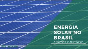 Paineis fotovoltaicos e titulo em cima